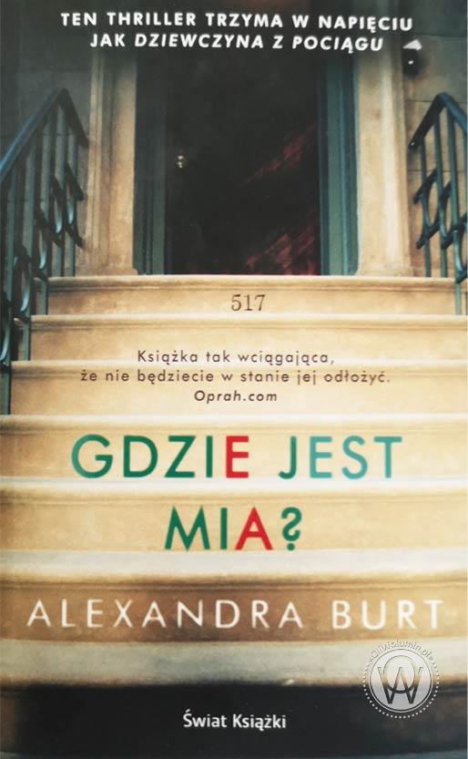 Alexandra Burt Gdzie Jest Mia?