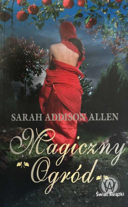 Sarah Addison Allen Magiczny Ogród
