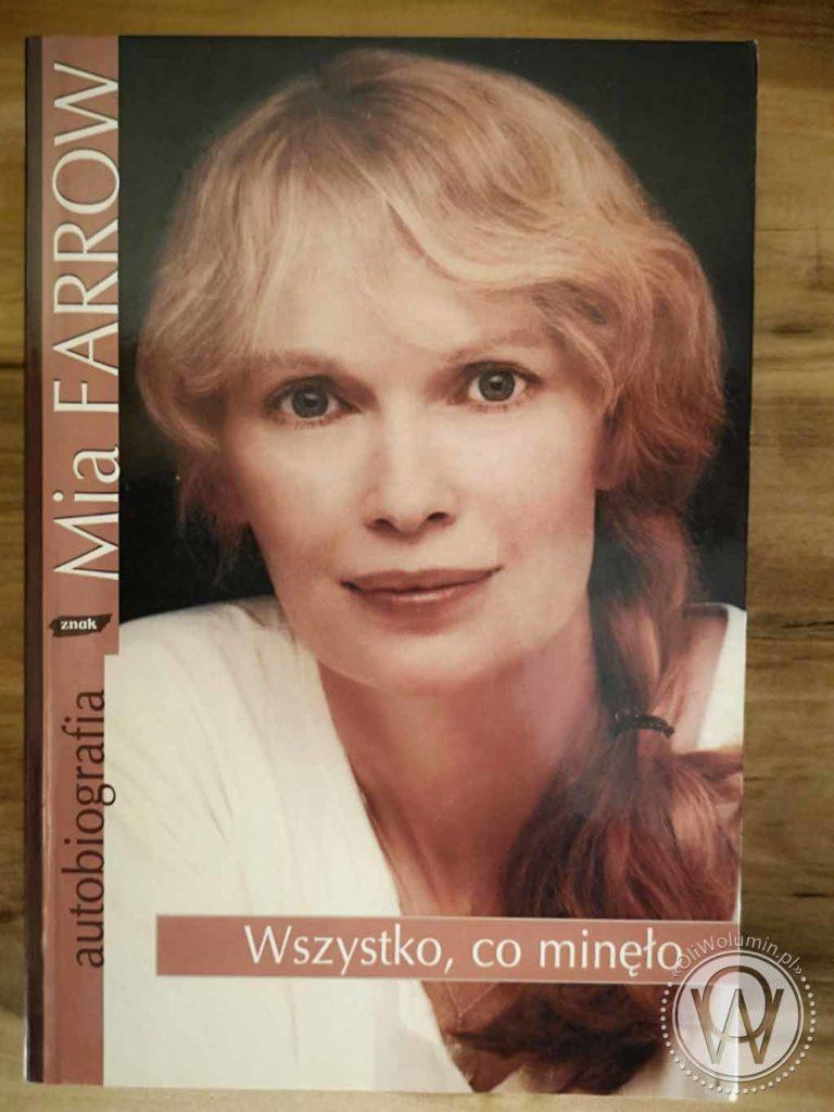 Mia Farrow - Wszystko, Co Minęło