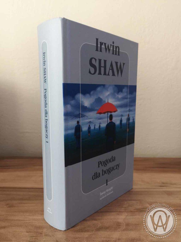 Irwin Shaw Pogoda dla bogaczy Tom I