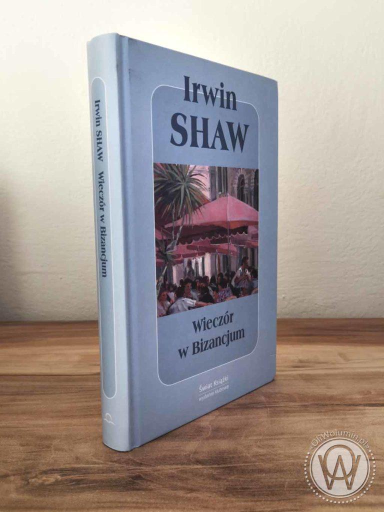 Irwin Shaw Wieczór w Bizancjum
