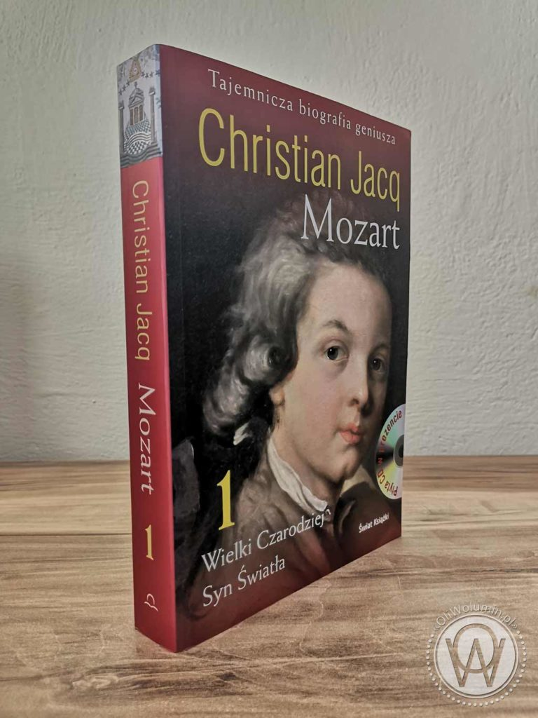 Christian Jacq Mozart Tom I