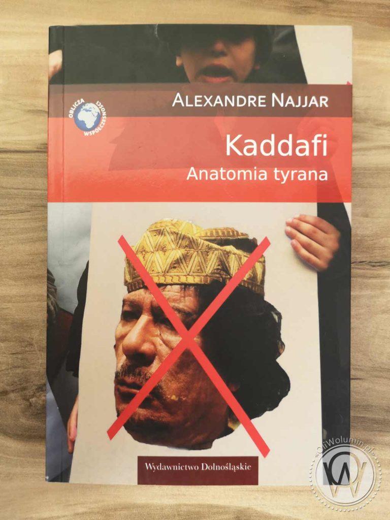 Alexandre Najjar Kaddafi Anatomia Tyrana