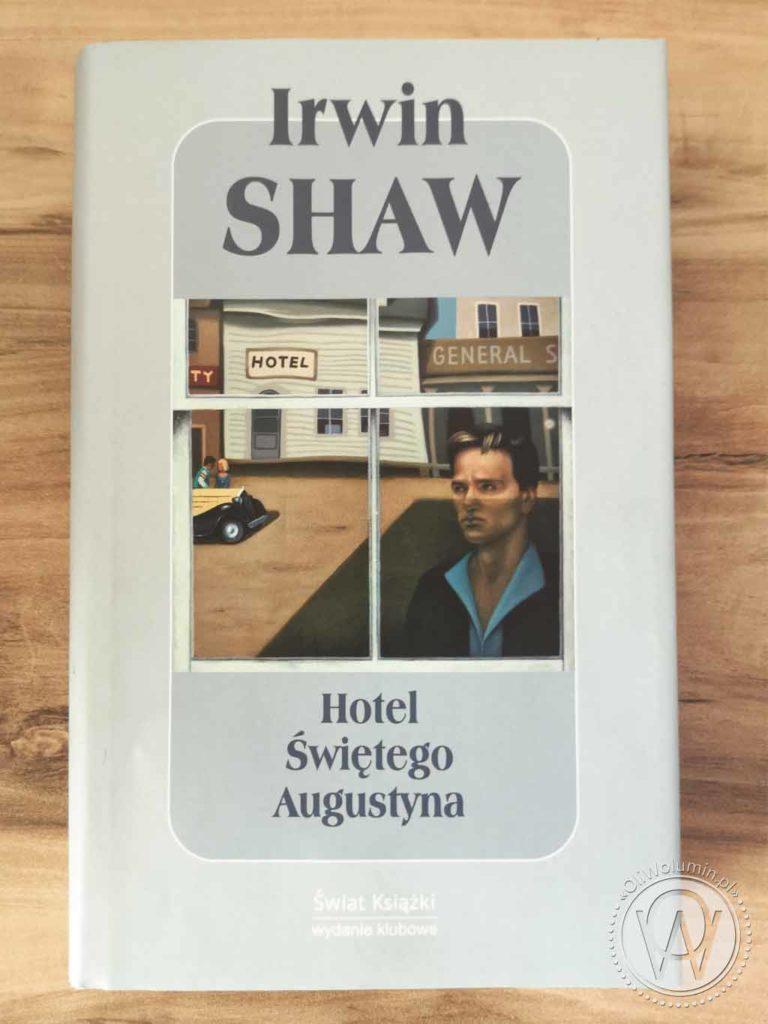 Irwin Shaw Hotel Świętego Augustyna