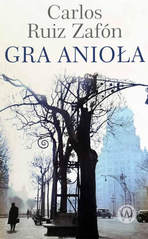 Carlos Ruiz Zafon Gra Anioła