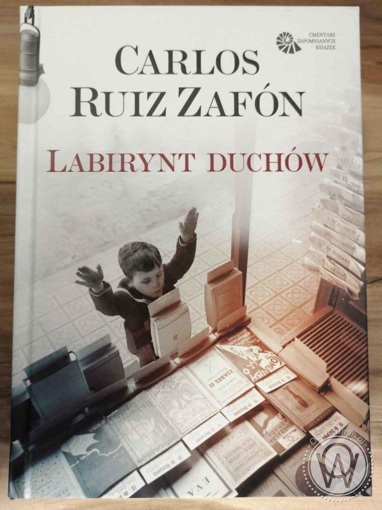 Carlos Ruiz Zafon Labirynt Duchów