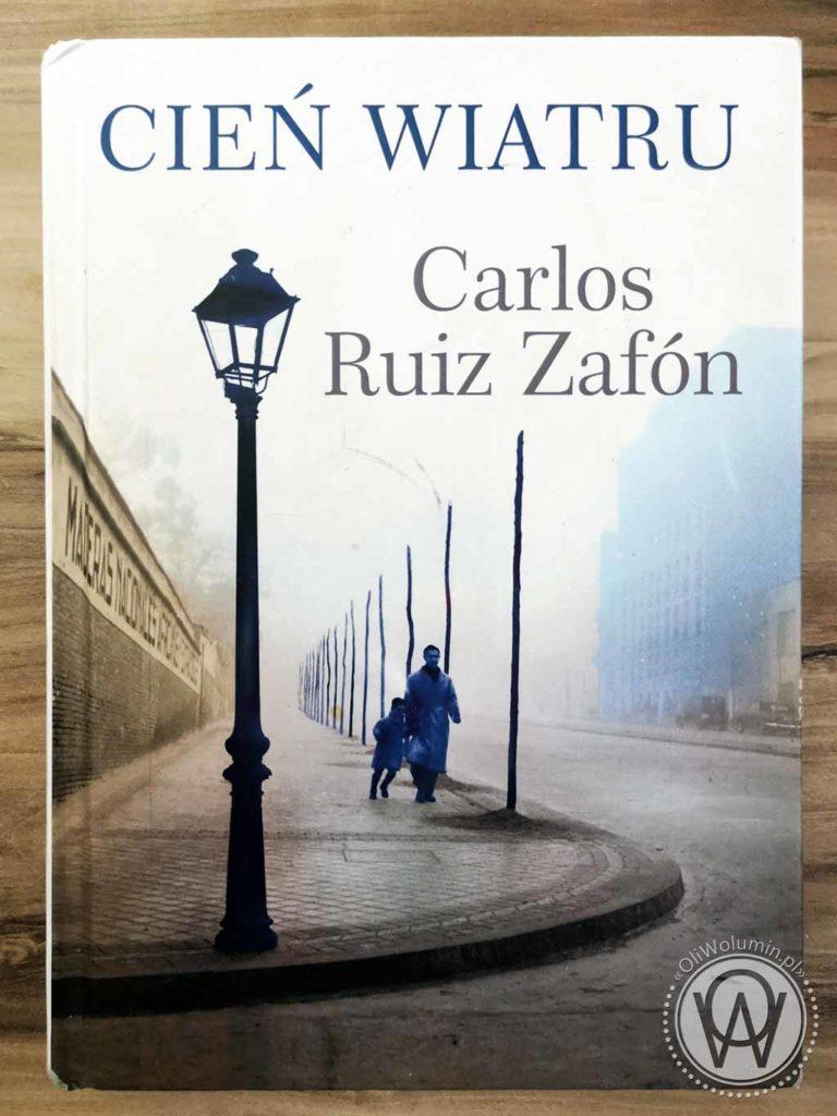 Carlos Ruiz Zafon Cień Wiatru