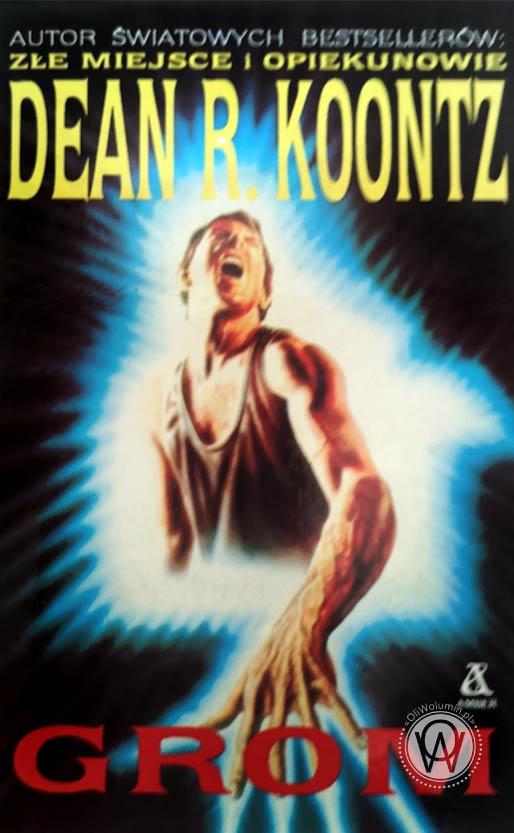 "Dean R. Koontz ""Grom"""