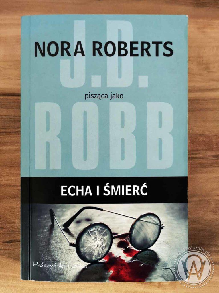 J.D. Robb Echa i śmierć