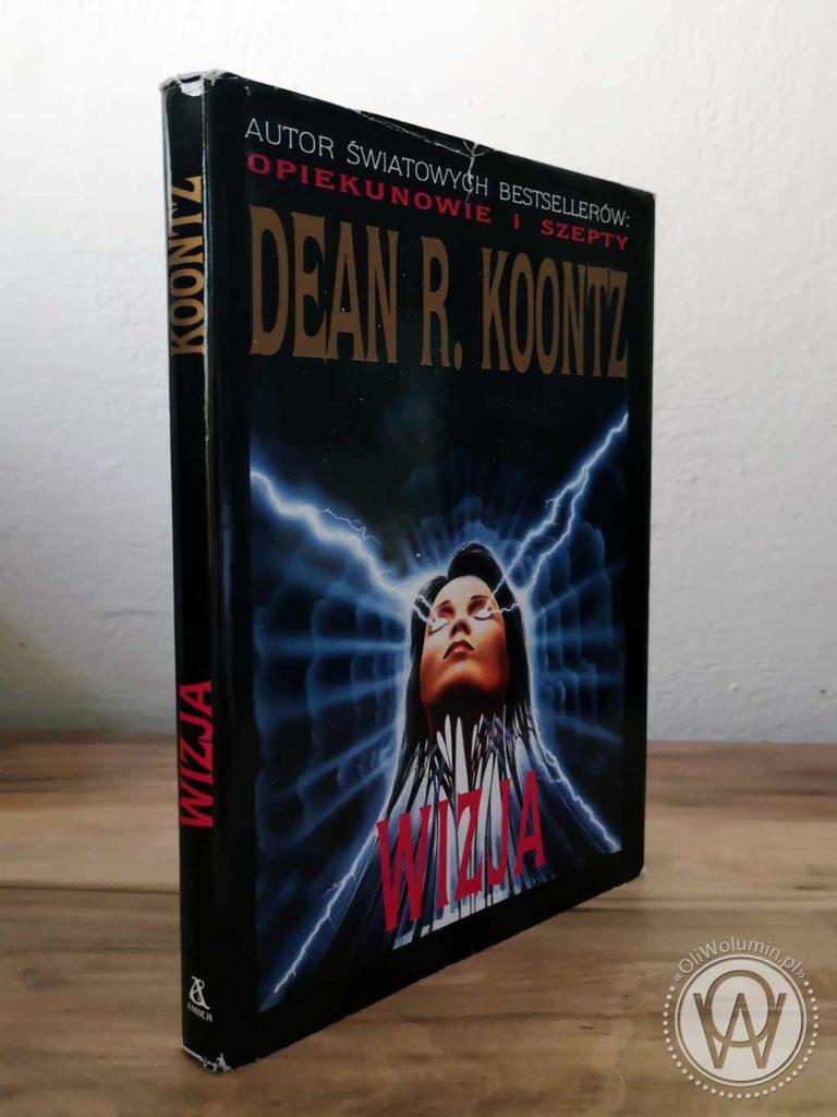 """Dean R. Koontz """"Wizja"""""""