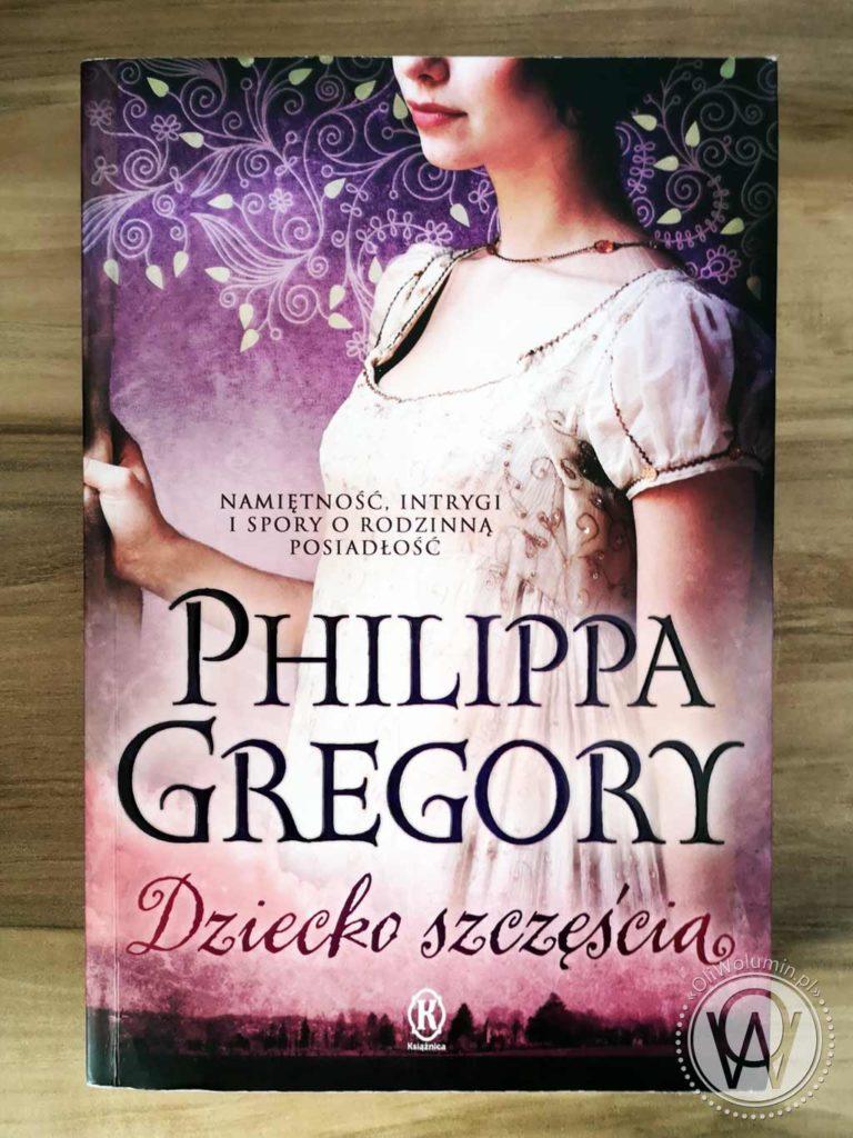 Philippa Gregory Dziecko Szczęścia