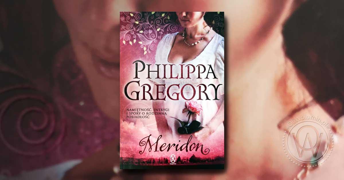 """Philippa Gregory """"Meridon"""""""