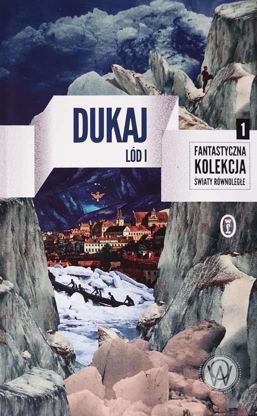 """Jacek Dukaj """"Lód"""""""