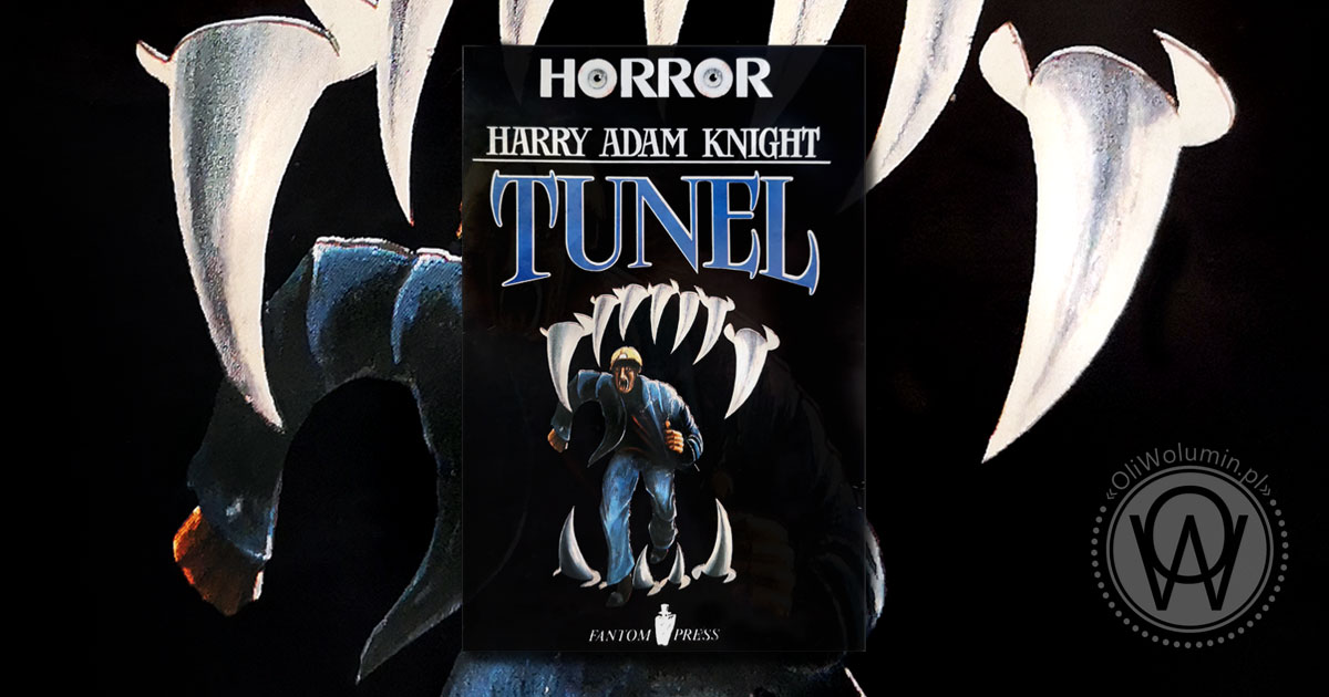 "Recenzja ""Tunel"" Harry Adam Knight"