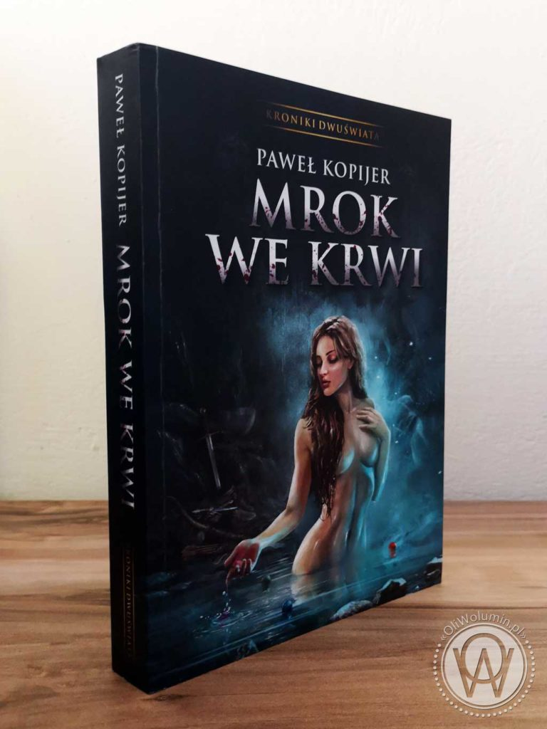 "Paweł Kopijar ""Mrok we Krwi"""