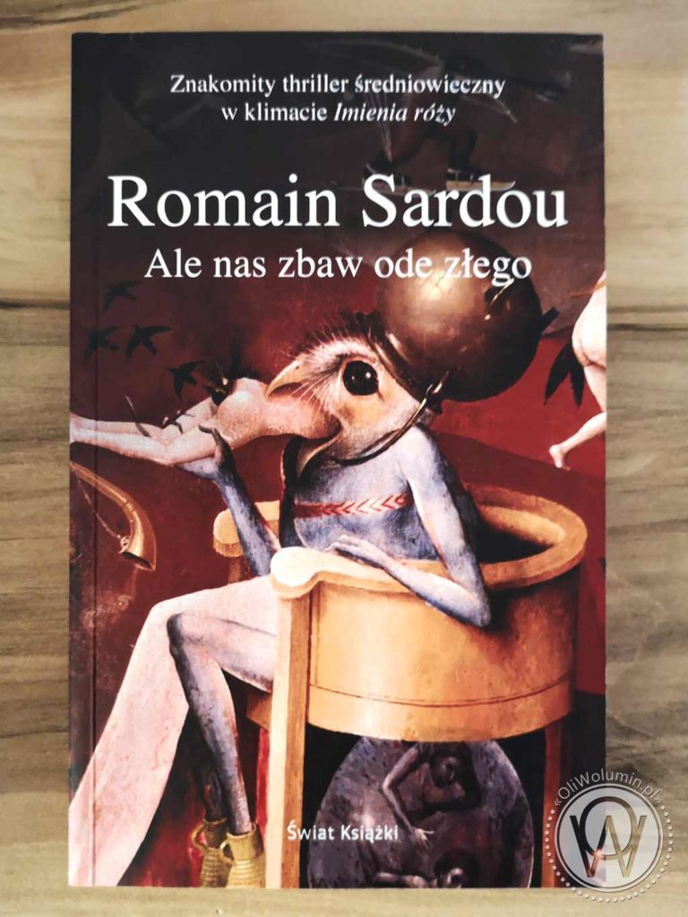 "Romain Sardou ""Ale nas zbaw ode złego"""