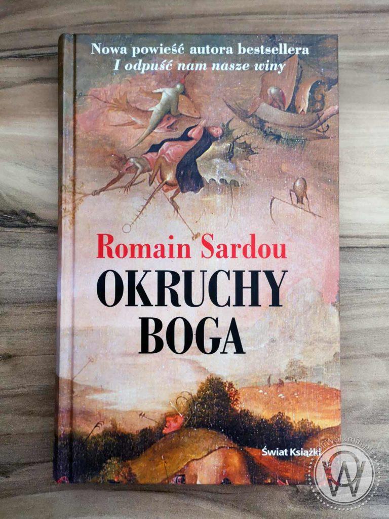"Romain Sardou ""Okruchy Boga"""
