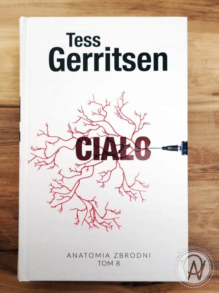 "Tess Gerritsen ""Ciało"""