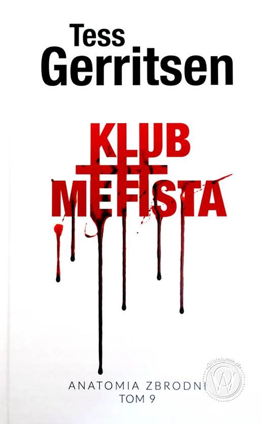 "Tess Gerritsen ""Klub Mefista"""