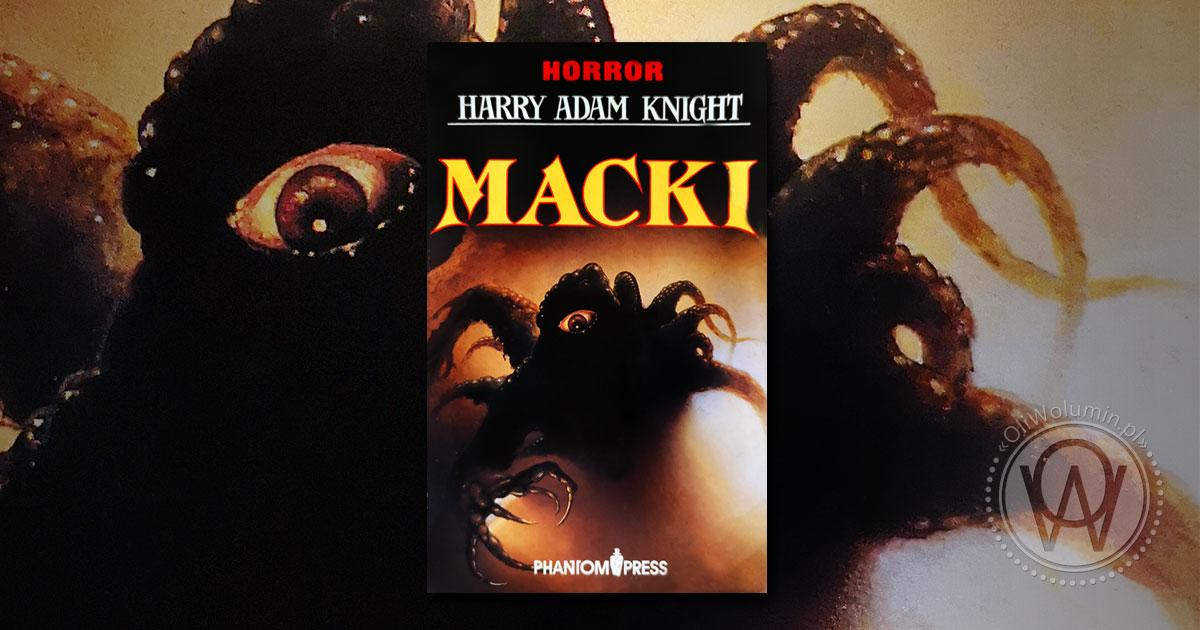 """Recenzja """"Macki"""" Harry Adam Knight"""