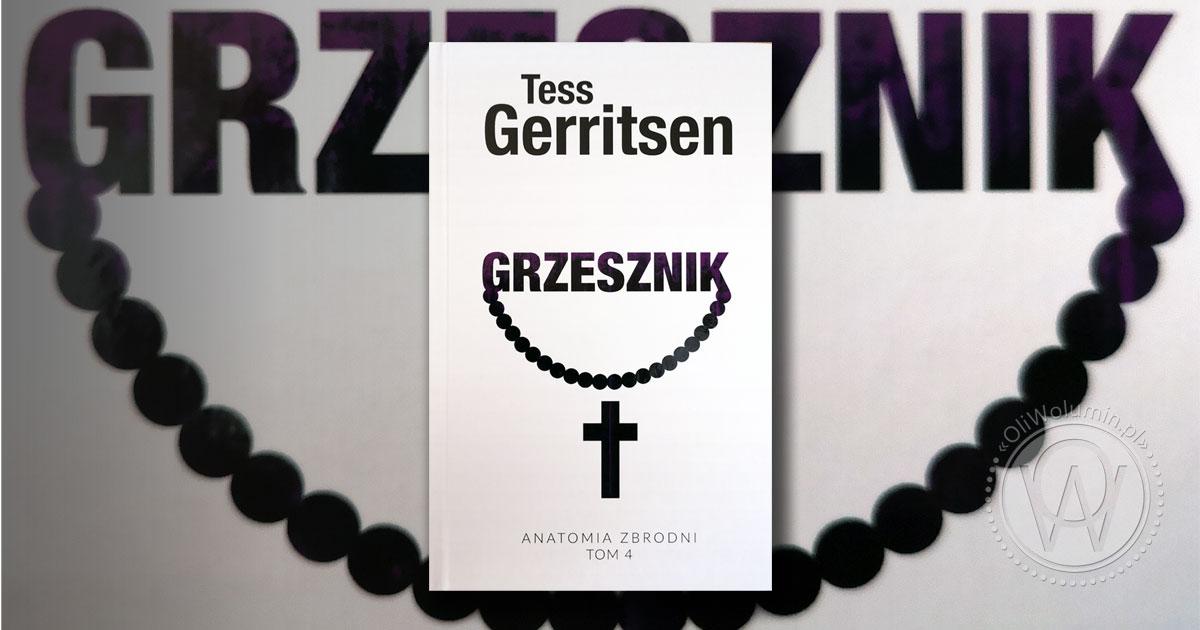 """Recenzja """"Grzesznik"""" Tess Gerritsen"""