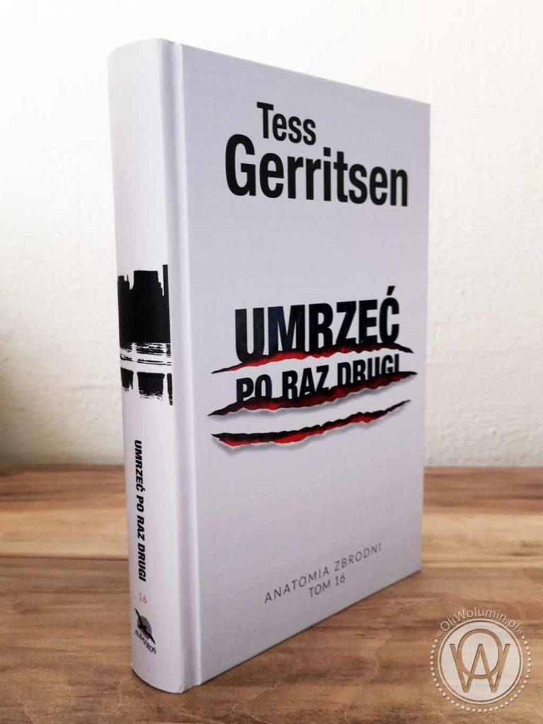 """Tess Gerritsen """"Umrzeć po raz drugi"""""""