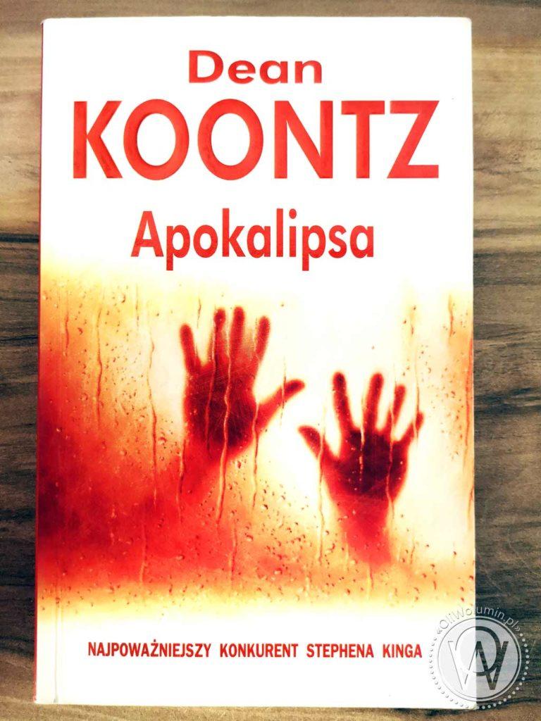 """Dean Koontz """"Apokalipsa"""""""