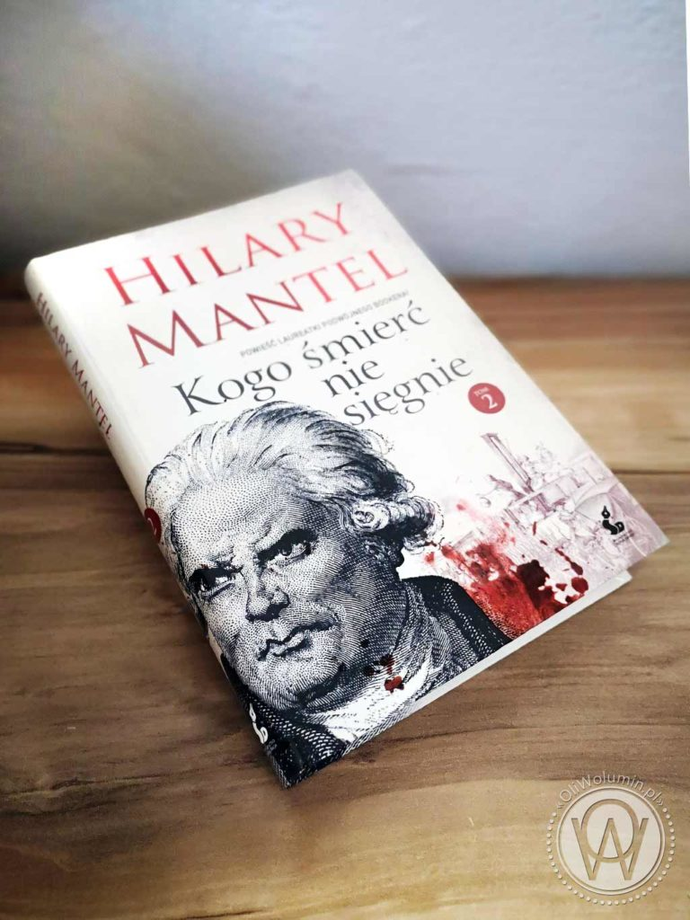 """Hilary Mantel """"Kogo śmierć nie sięgnie"""" Tom 2"""