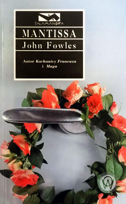 """John Fowles """"Mantissa"""""""