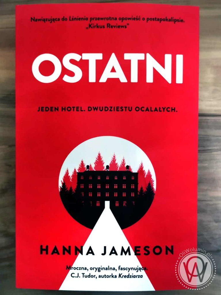 """Hanna Jameson """"Ostatni"""""""