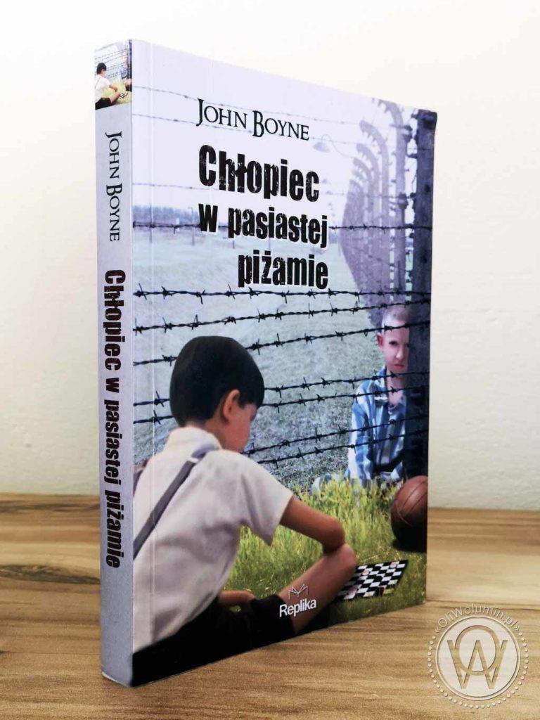 """John Boyne """"Chłopiec w pasiastej piżamie"""""""