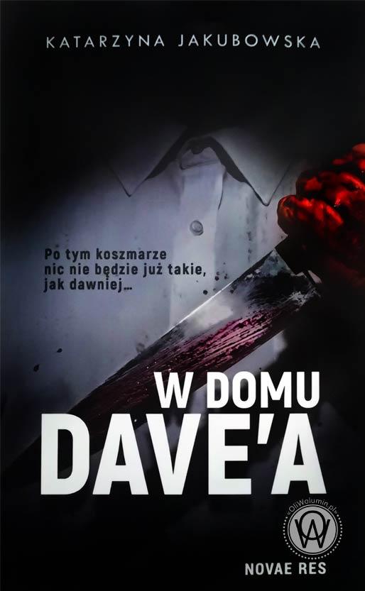 """Katarzyna Jakubowska """"W domu Dave'a"""""""