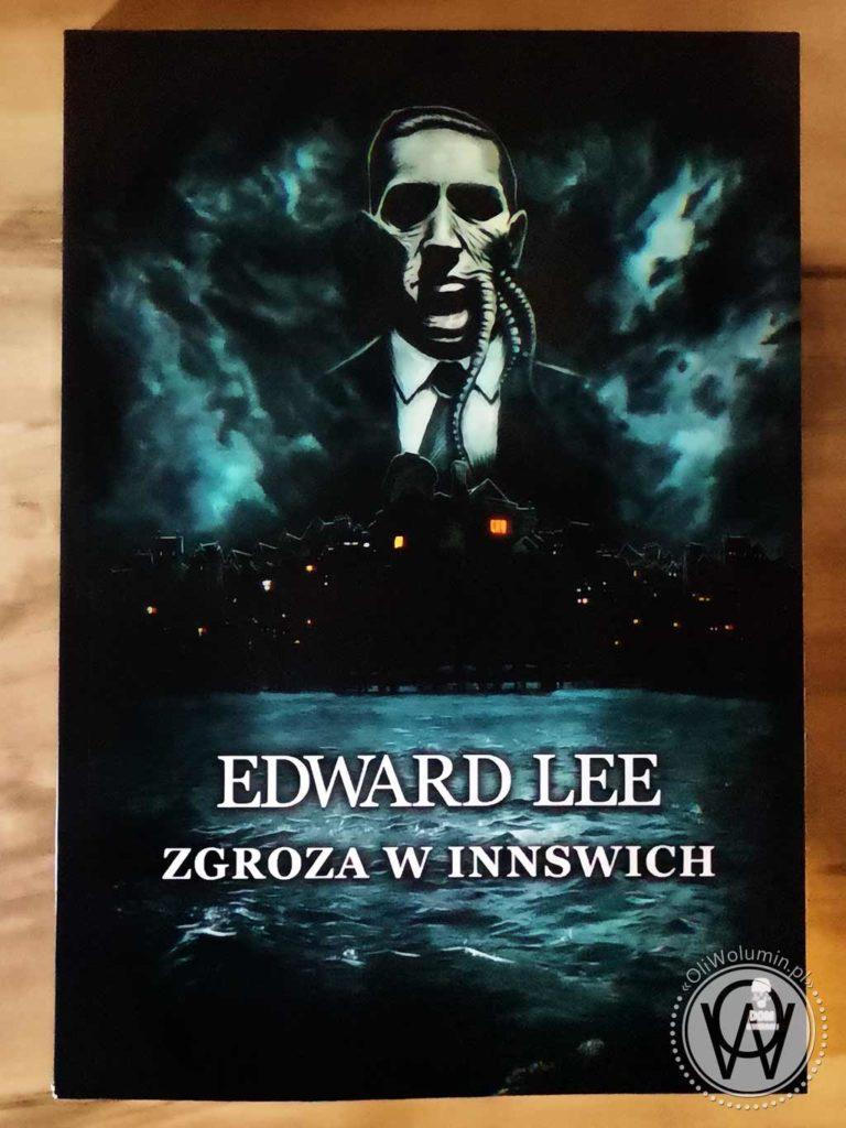 """Edward Lee """"Zgroza w Insswich"""""""