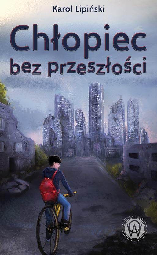 """Karol Lipiński """"Chłopiec bez przeszłości"""""""