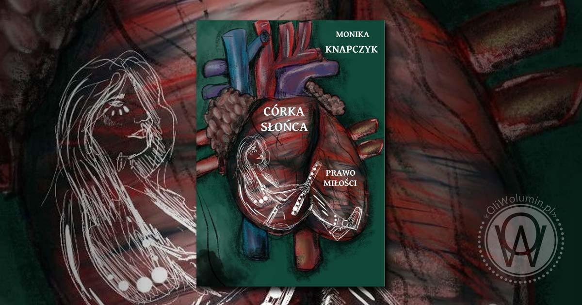 """Monika Knapczyk """"Prawo miłości"""""""