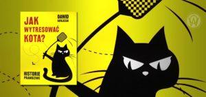 """Dawid Ratajczak """"Jak wytresować kota"""""""