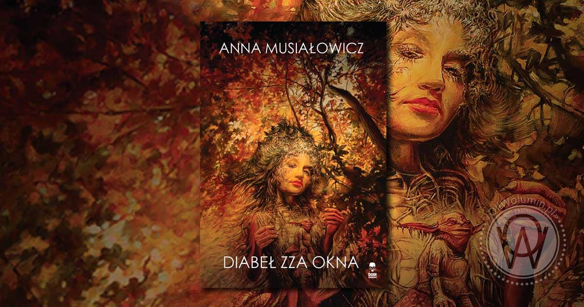 """Recenzja """"Diabeł zza okna"""" Anna Musiałowicz"""