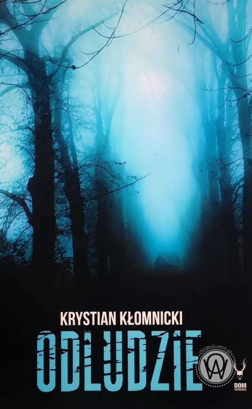 """Krystian Kłomnicki """"Odludzie"""""""