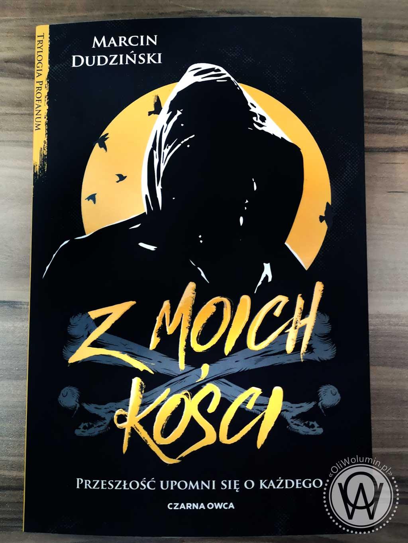 """Marcin Dudziński """"Z moich kości"""""""