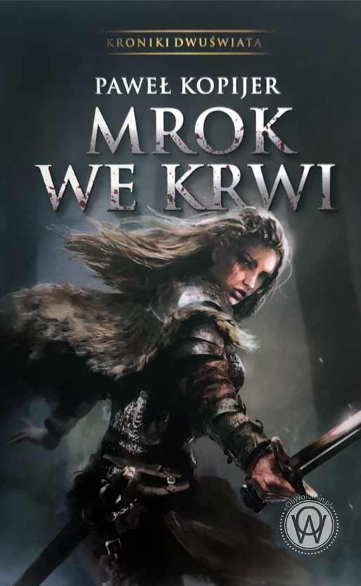 "Paweł Kopijer ""Mrok we krwi"""