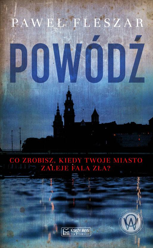 "Paweł Fleszar ""Powódź"""