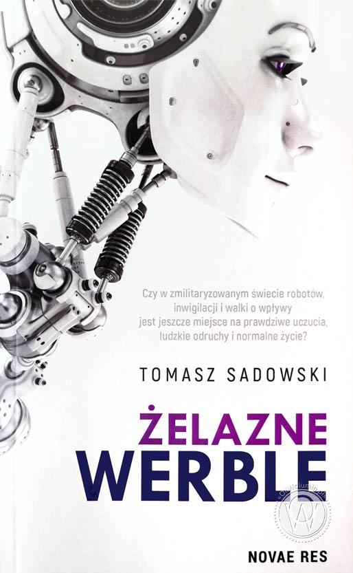 """Tomasz Sadowski """"Żelazne Werble"""""""