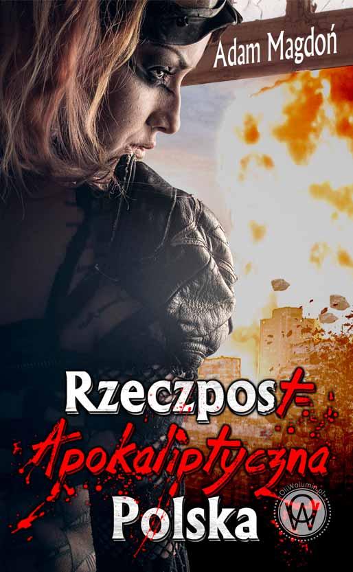 """""""RzeczpostApokaliptyczna Polska"""" Adam Magdoń"""