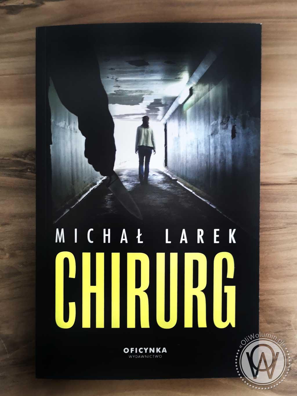 "Michał Larek ""Chirurg"""