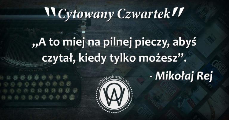Cytowany Czwartek - Mikołaj Rej
