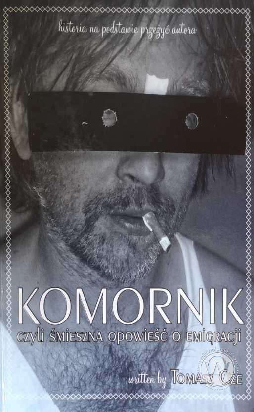 """""""Komornik"""" Tomasz Cze"""