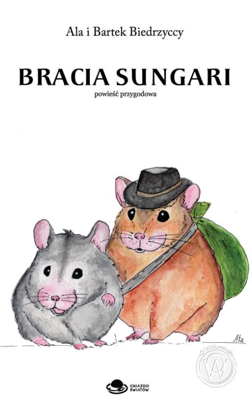 """""""Bracia sungari"""" Ala i Bartek Biedrzyccy"""
