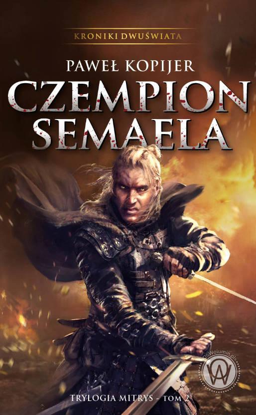 """""""Czempion Samaela"""" Paweł Kopijer"""