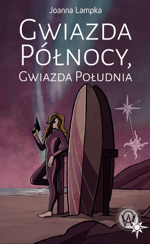 """""""Gwiazda Północy, Gwiazda Południa"""" Joanna Lampka"""