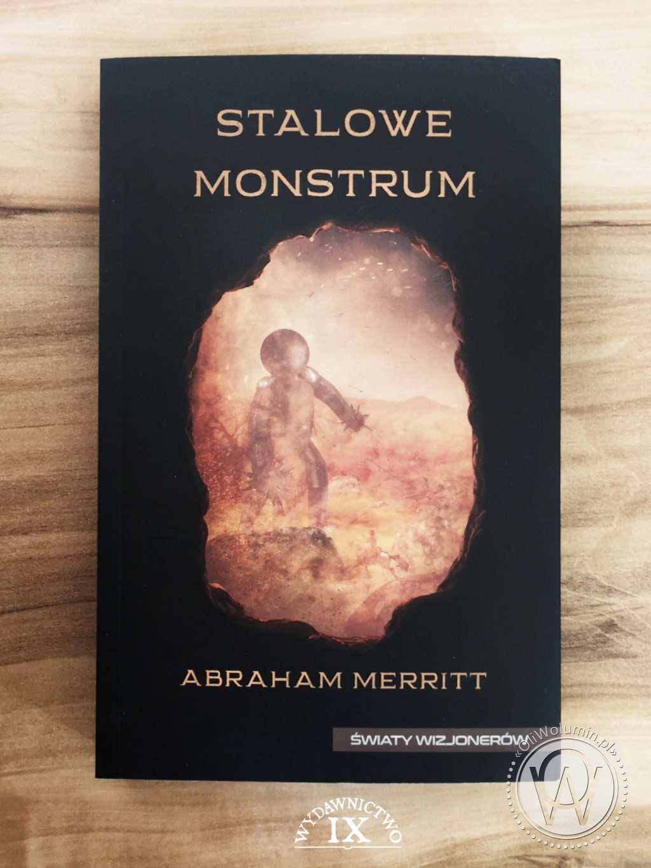 Stalowe Monstrum - Abraham Merritt